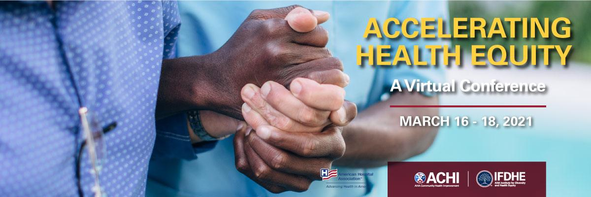 Accelerating Health Equity Virtual Conference Banner Hands